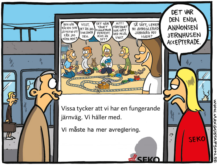 Den godkända versionen av SEKO's annons om vår avreglerade järnväg. Av Max Gustafson.