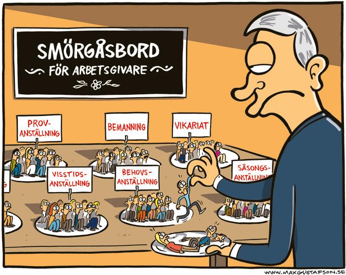 Satirteckning om vår uppluckrade arbetsrätt. Av Max Gustafson.