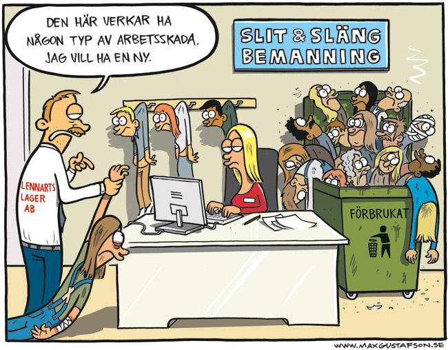 Satirteckning om bemanningsföretag. Av Max Gustafson.